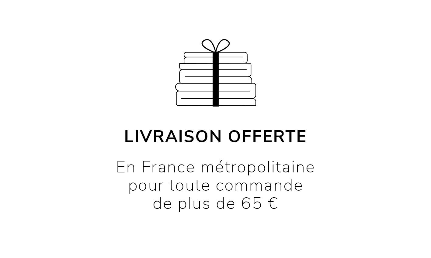 Livraison offerte à partir de 65€